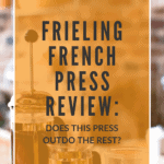 Frieling French Press Review