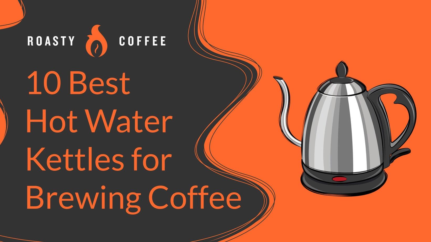 Hot Water Kettles