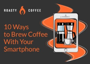 10 Ways to Brew Coffee With Your Smartphone