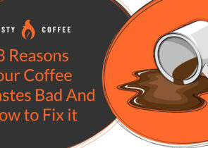 Coffee Tastes Bad