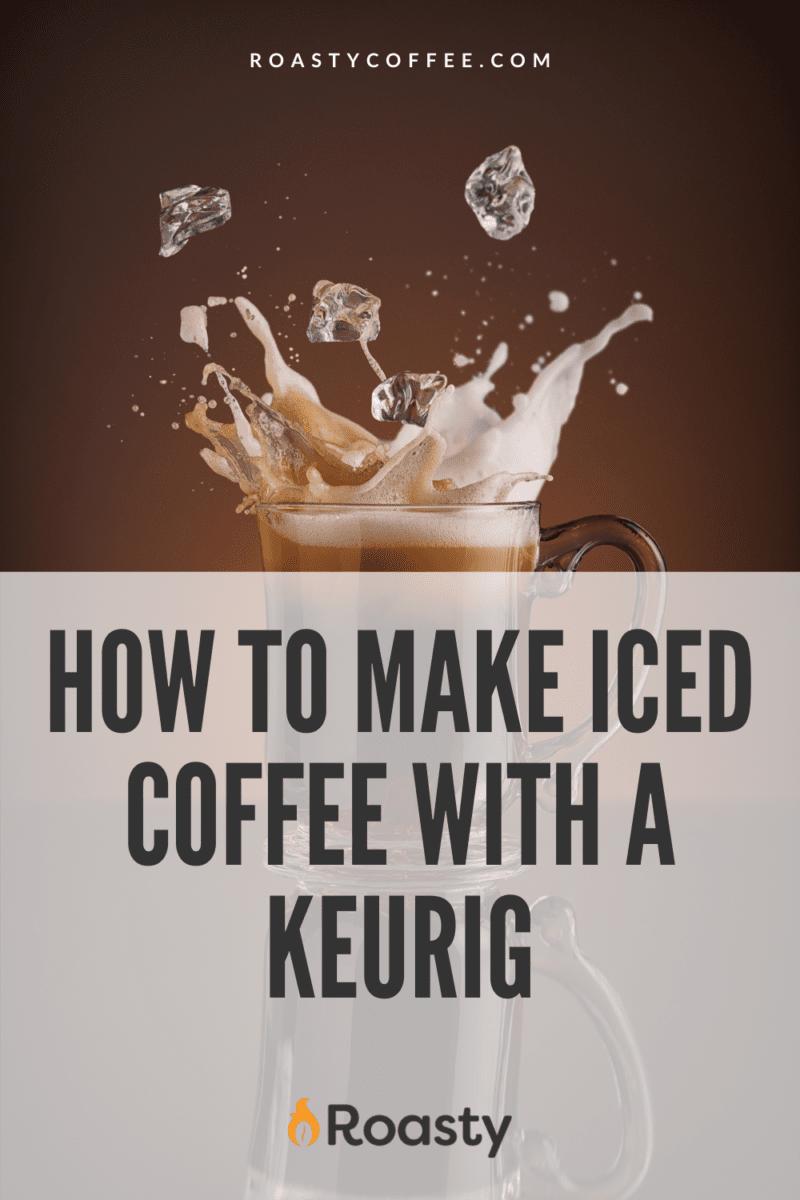 Iced Coffee Keurig