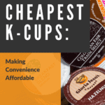 The Cheapest K-Cups