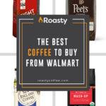 Best Coffees Walmart