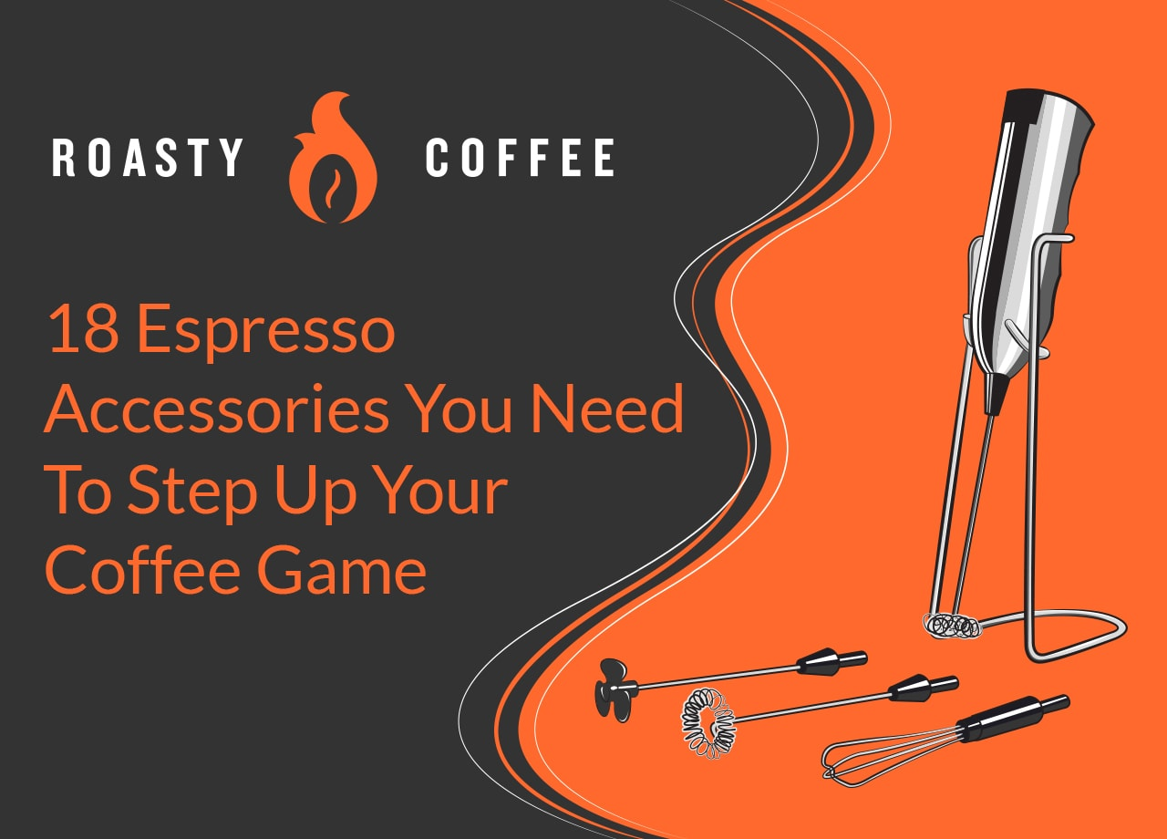 18 Espresso Accessories You Need to Step Up Your Coffee Game
