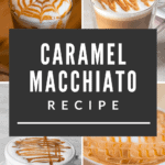 Caramel Macchiato Recipe At Home