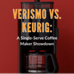 Verismo vs. Keurig