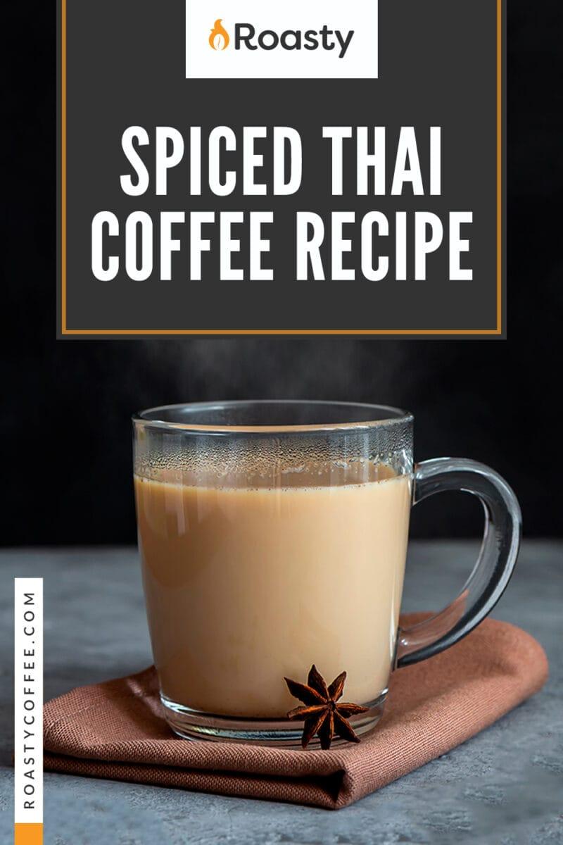Spiced Thai Coffee Recipe