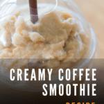 Easy Coffee Smoothie Recipe