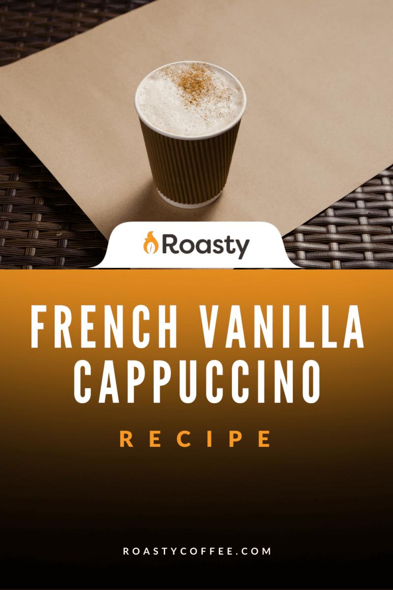 Easy French Vanilla Cappuccino Recipe