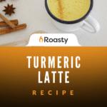 Turmeric Latte Recipe (Golden Milk)