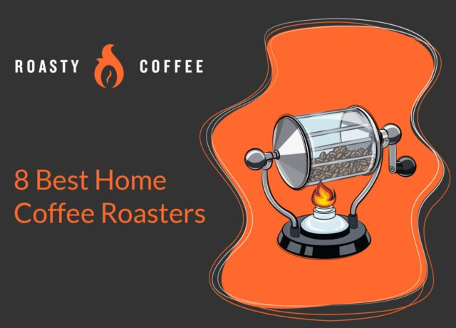 8 Best Home Coffee Roasters
