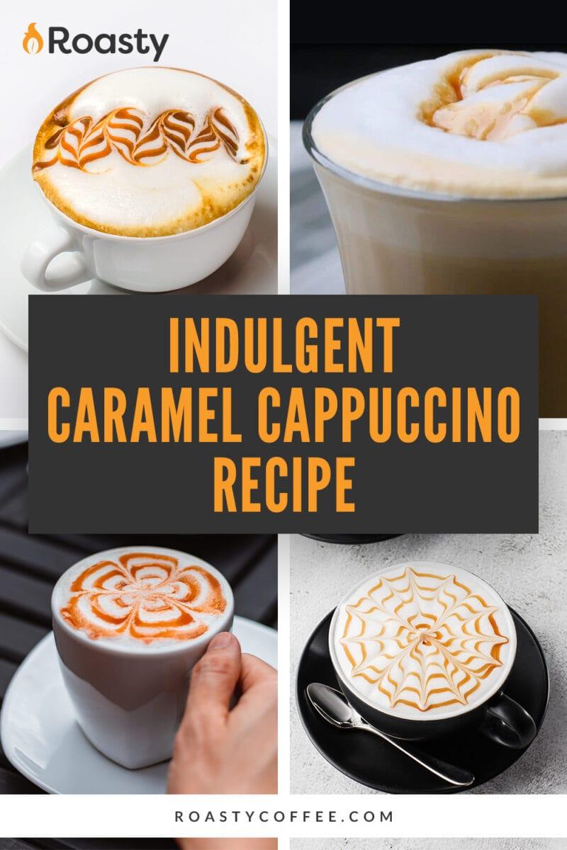 Caramel Cappuccino Recipe