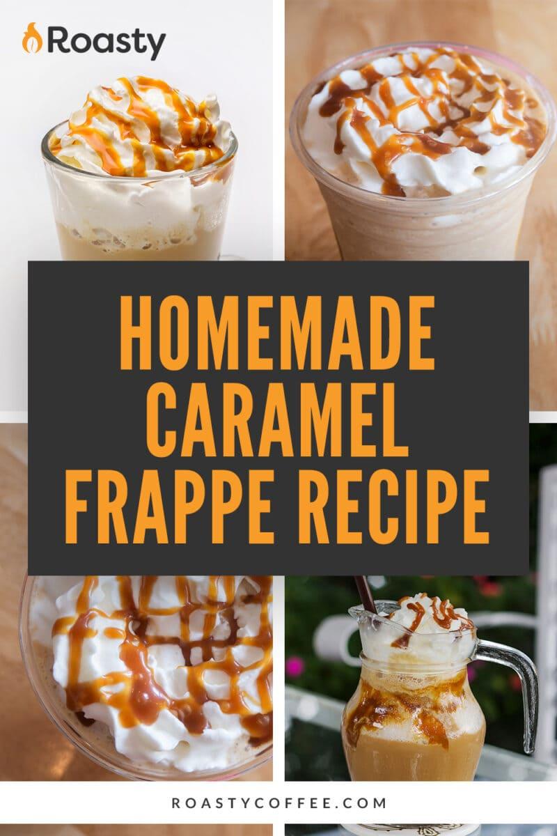 Homemade Caramel Frappe Recipe