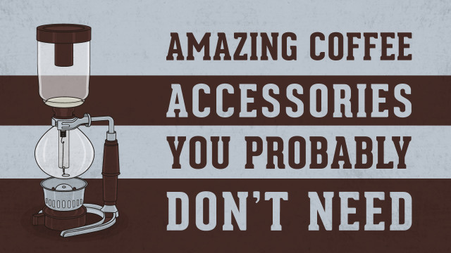 Amazing Coffee Accessories You Probably Don't Need---Main