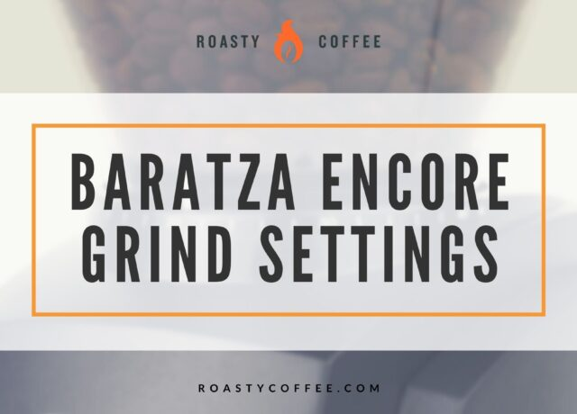 Baratza Encore Grind Settings