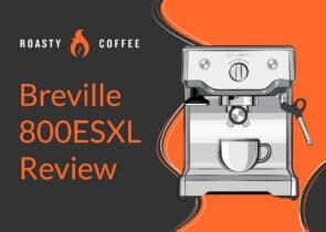 Breville 800ESXL Review