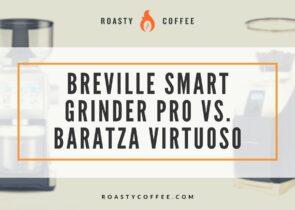 Breville Smart Grinder Pro vs. Baratza Virtuoso