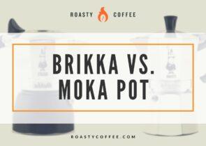 Brikka vs. Moka