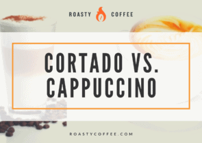 Cortado vs. Cappuccino