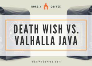 Death Wish Coffee vs Valhalla Java