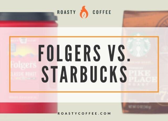 Folgers vs. Starbucks