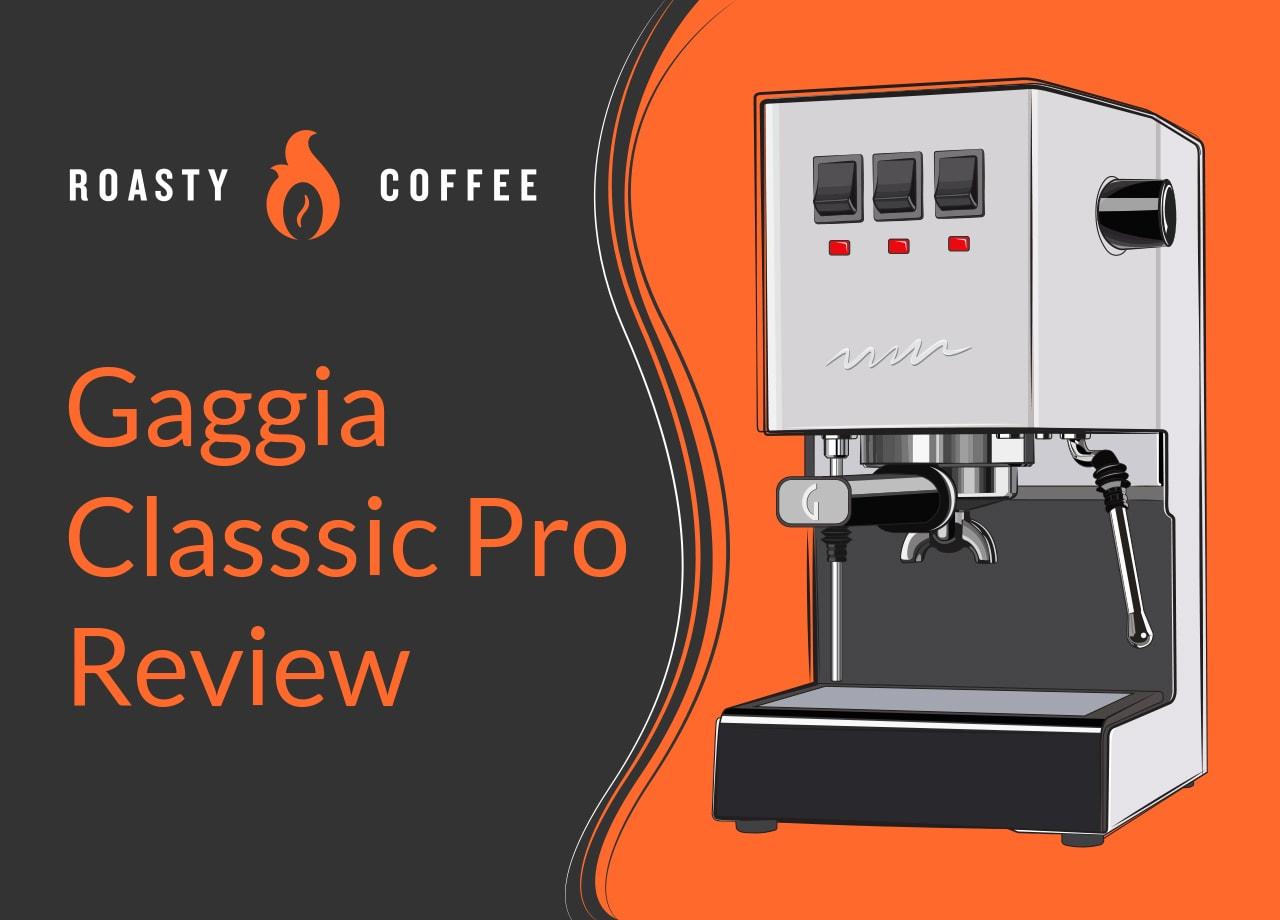 Gaggia Classsic Pro Review