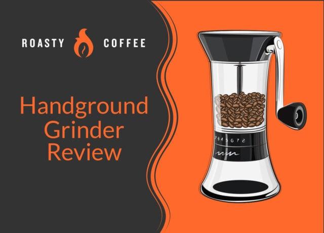 Handground Grinder Review