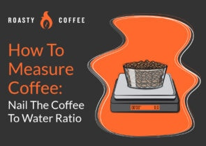 How to Measure Coffee Nail the Coffee to Water Ratio