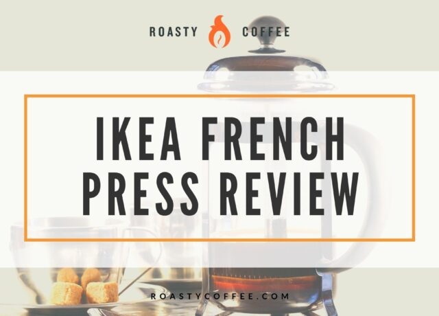 Ikea French Press Review