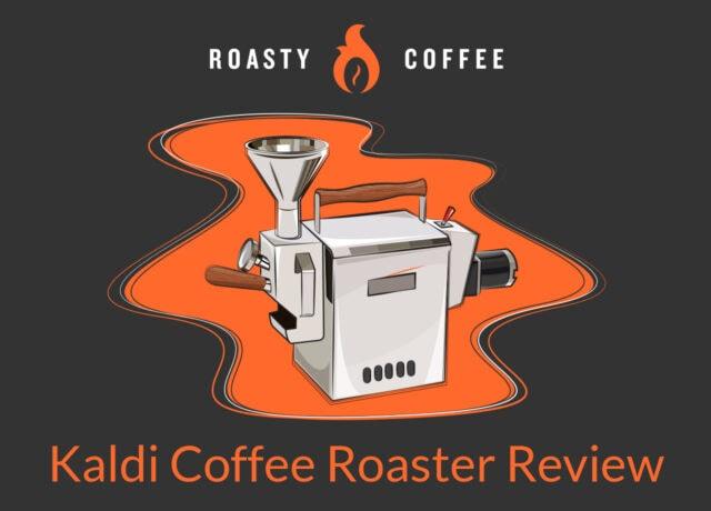 Kaldi Coffee Roaster Review