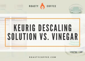 keurig descaling solution vs vinegar