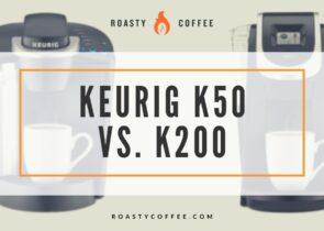 Keurig K50 vs. K200