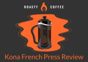 Kona French Press Review