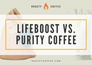 Lifeboost vs. Purity Coffee