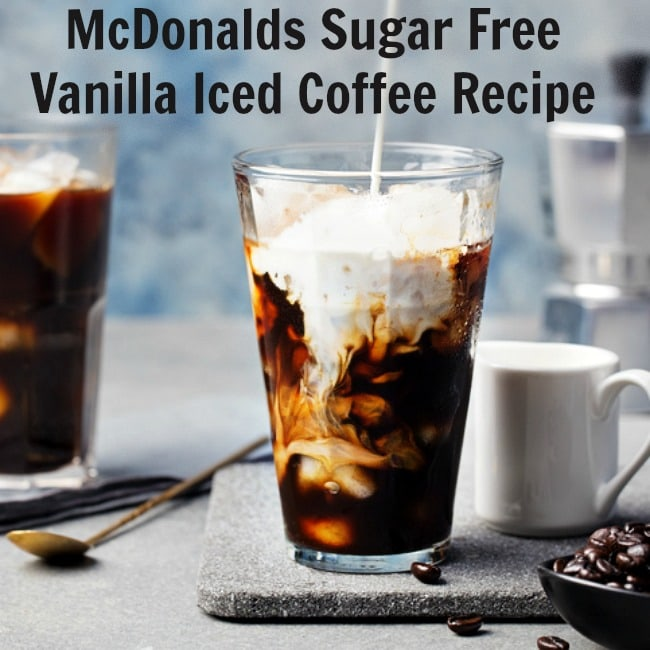 Sugar-Free McDonald's Copycat Vanilla Iced Coffee
