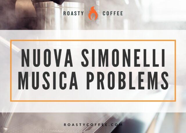 Nuova Simonelli Musica Problems