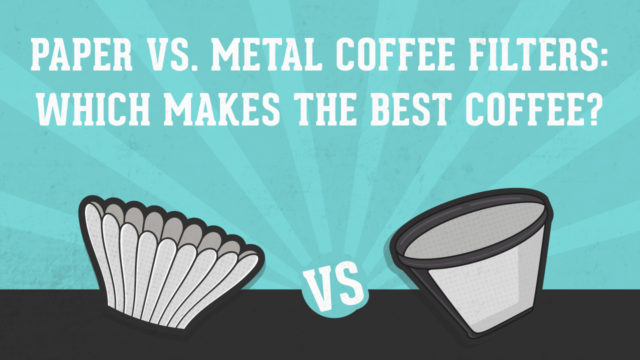 Paper Vs. Metal Coffee Filters: Which Makes The Best Coffee?