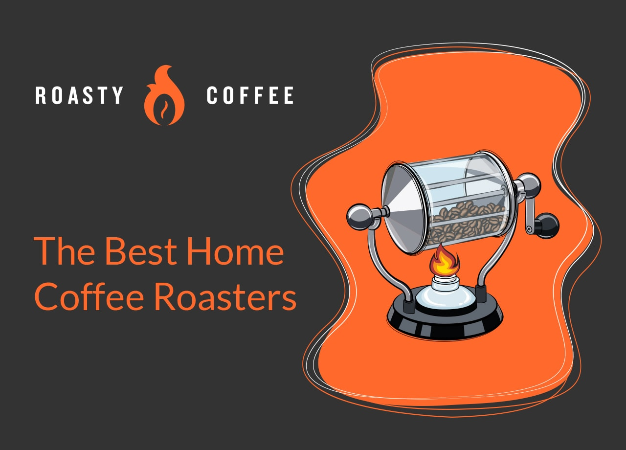 The Best Home Coffee Roasters