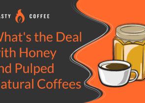 Honey Pulped