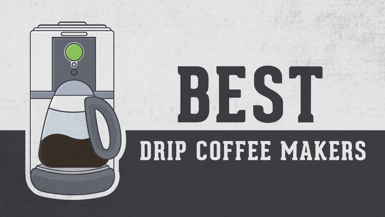 15 Best Drip Coffee Makers For Your Kitchen 2019 Roasty Reviews