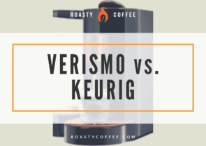 verismo vs keurig